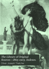 The Library of Original Sources: Volume 10