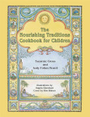 The Nourishing Traditions Cookbook for Children Book