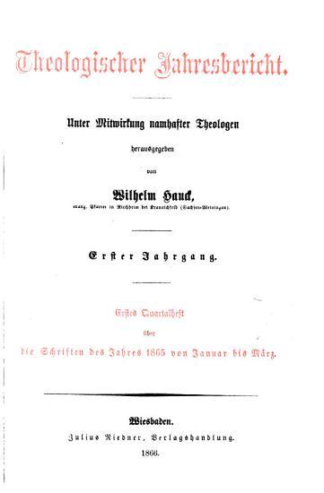 Theologischer Jahresbericht  unter Mitwirkung namhaster Theologen herausg  von W  Hauck PDF