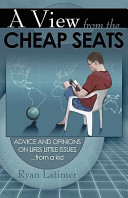 A View from the Cheap Seats  Advice and Book