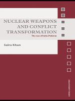 Nuclear Weapons and Conflict Transformation PDF