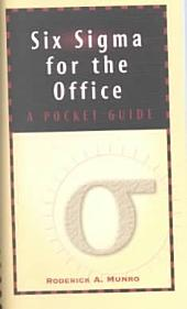 Six Sigma for the Office: A Pocket Guide