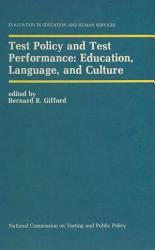 Test Policy And Test Performance Education Language And Culture Book PDF