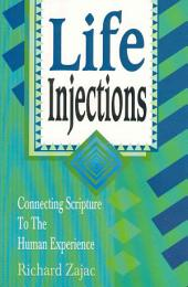 Life Injections: Connecting Scripture to the Human Experience