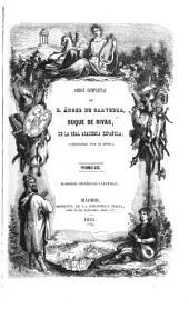 Obras completas de d. Angel de Saavedra, duque de Rivas: Romances históricos y leyendas. 2. ed