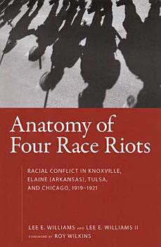 Anatomy of Four Race Riots PDF