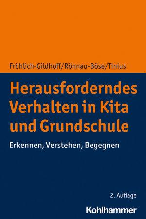 Herausforderndes Verhalten in Kita und Grundschule PDF