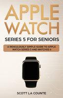 Apple Watch Series 5 for Seniors