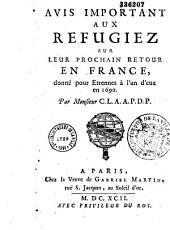 Avis important aux réfugiez sur leur prochain retour en France, par Monsieur C. L. A. A. P. D. P. (Bayle)
