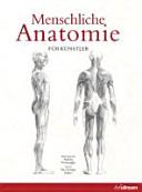 Menschliche Anatomie f  r K  nstler PDF