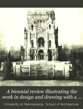 Biennial Review Illustrating the Work in Design and Drawing with a Statement of the Courses of Instruction