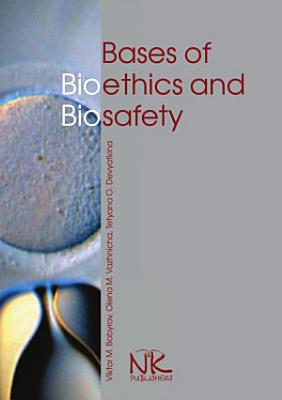 Bases of Bioethics and Biosafety PDF