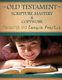 Old Testament Scripture Mastery and Copywork
