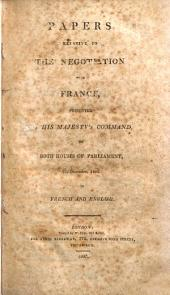 Papers Relative to the Negotiation with France