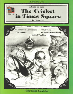 A Guide for Using the Cricket in Times Square in the Classroom PDF