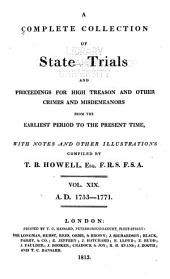 Cobbett's complete collection of state trials and proceedings for high treason and other crimes and misdemeanors from the earliest period to the present time ...: from the ninth year of the reign of King Henry, the Second, A. D. 1163, to ...