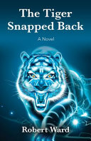 Download The Tiger Snapped Back Book
