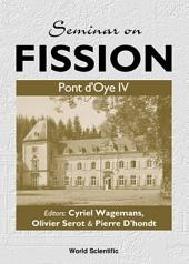 Seminar On Fission: Pont D'oye Iv
