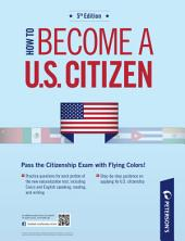 How to Become a U.S. Citizen: 5 Practice Tests: Part III of IV, Edition 5