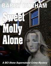 Sweet Molly Alone