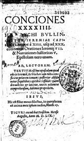 Conciones XLIV... Heinrycho Bullingero authore...