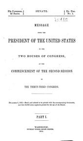 Message of the President of the United States Communicated to the Two Houses of Congress ....