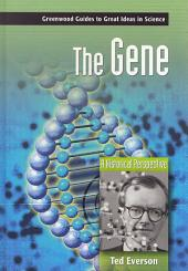 The Gene: A Historical Perspective