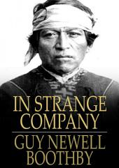 In Strange Company: A Story of Chili and the Southern Seas