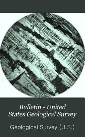 Bulletin - United States Geological Survey: Volumes 419-420