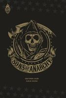 Sons Of Anarchy   Tome 1 PDF