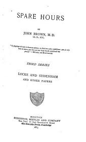 Spare Hours: Locke and Sydenham and Other Papers. Third series