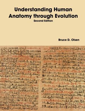 Understanding Human Anatomy Through Evolution   Second Edition