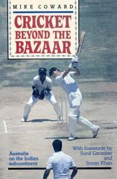 Cricket Beyond the Bazaar