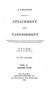 A Treatise on the Law of Attachment and Garnishment: Garnishment, statutes