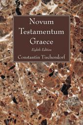 Novum Testamentum Graece: Eighth Edition
