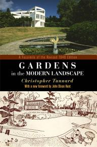 Gardens in the Modern Landscape PDF