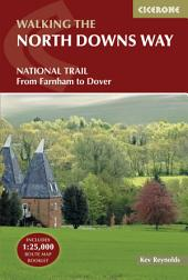 The North Downs Way: Edition 3