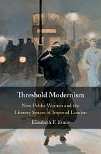 Threshold Modernism PDF
