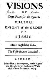 The Visions of Dom Francisco de Quevedo Villegas: Knight of the Order of St. James
