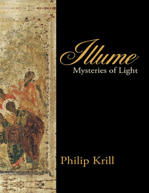 Illume  Mysteries of Light PDF