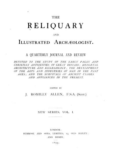 The Reliquary   Illustrated Arch  ologist PDF
