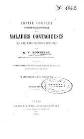 Traité complet iconographique et pratique des maladies contagieuses des organes génito-urinaires: traitement sans mercure