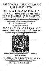 Theologiae Calvinistarum Liber Secundus