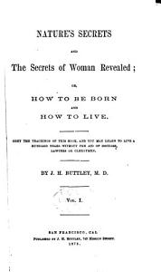 Nature s Secrets and the Secrets of Woman Revealed PDF