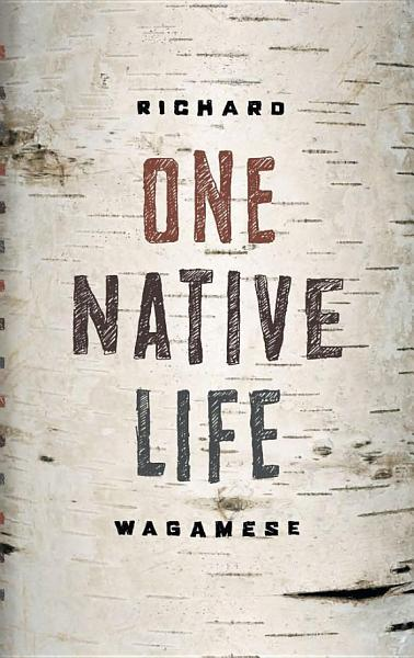 Download One Native Life Book