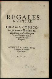 Regales Nuptiae: Drama Comicotragicum ex Matthaei 22. capite argumento sumpto
