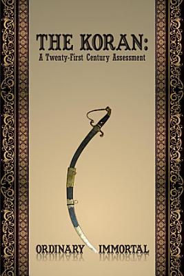 The Koran  A Twenty First Century Assessment