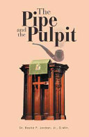 The Pipe and the Pulpit