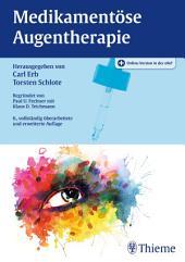 Medikamentöse Augentherapie: Ausgabe 6