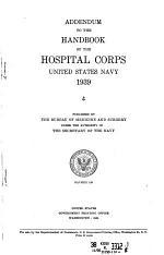 Addendum to the Handbook of the Hospital Corps, United States Navy. 1939